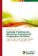 Controle Preditivo Em Atuadores Empregando Prognostico de Falhas:  Anova X Testes Nao-Parametricos