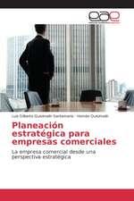 Planeacion Estrategica Para Empresas Comerciales