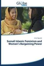 Somali Islamic Feminism and Women's Bargaining Power