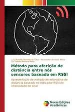 Metodo Para Afericao de Distancia Entre Nos Sensores Baseado Em Rssi:  Estudos No Brasil