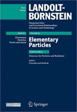 Principles and Methods: Subvolume B: Detectors for Particles and Radiation - Volume 21: Elementary Particles - Group I: Elementary Particles, Nuclei and Atoms - Landolt-Börnstein New Series