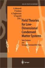 Field Theories for Low-Dimensional Condensed Matter Systems: Spin Systems and Strongly Correlated Electrons