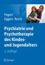 Psychiatrie und Psychotherapie des Kindes- und Jugendalters