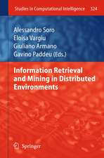 Information Retrieval and Mining in Distributed Environments