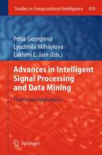 Advances in Intelligent Signal Processing and Data Mining: Theory and Applications