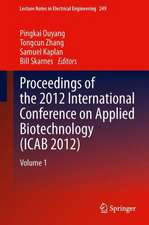 Proceedings of the 2012 International Conference on Applied Biotechnology (ICAB 2012): Volume 1