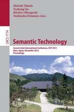Semantic Technology: Second Joint International Conference, JIST 2012, Nara, Japan, December 2-4, 2012, Proceedings