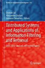 Distributed Systems and Applications of Information Filtering and Retrieval: DART 2012: Revised and Invited Papers