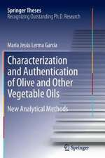 Characterization and Authentication of Olive and Other Vegetable Oils: New Analytical Methods