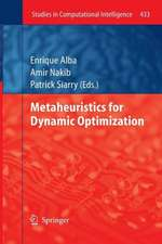 Metaheuristics for Dynamic Optimization