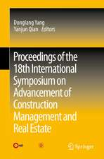 Proceedings of the 18th International Symposium on Advancement of Construction Management and Real Estate
