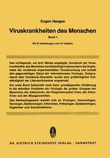 Viruskrankheiten des Menschen: unter besonderer Berücksichtigung der experimentellen Forschungsergebnisse