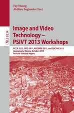 Image and Video Technology -- PSIVT 2013 Workshops: GCCV 2013, GPID 2013, PAESNPR 2013, and QACIVA 2013, Guanajuato, Mexico, October 28-29, 2013, Revised Selected Papers