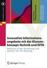 Innovative Informationsangebote mit der Klassenkonzept-Technik und DITA