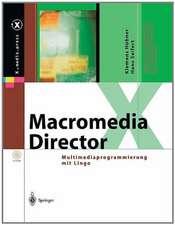 Macromedia Director: Multimediaprogrammierung mit Lingo