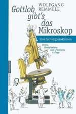 Gottlob gibt's das Mikroskop: Eine Pathologie in Reimen