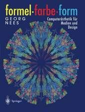 Formel, Farbe, Form: Computerästhetik für Medien und Design