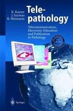 Telepathology: Telecommunication, Electronic Education and Publication in Pathology