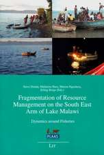 Fragmentation of Resource Management on the South East Arm of Lake Malawi