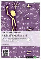 Nachhilfe Mathematik - Teil 5:  Zins- Und Promillerechnen. Grundkurs (Band 1)