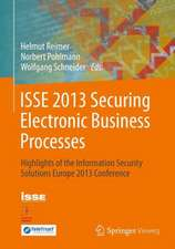 ISSE 2013 Securing Electronic Business Processes: Highlights of the Information Security Solutions Europe 2013 Conference