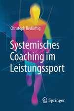 Systemisches Coaching im Leistungssport