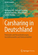 Carsharing in Deutschland: Potenziale und Herausforderungen, Geschäftsmodelle und Elektromobilität