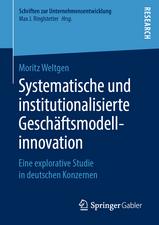 Systematische und institutionalisierte Geschäftsmodellinnovation