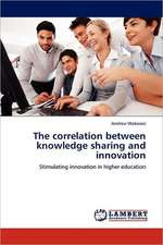 The correlation between knowledge sharing and innovation