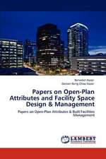 Papers on Open-Plan Attributes and Facility Space Design & Management