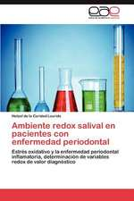 Ambiente Redox Salival En Pacientes Con Enfermedad Periodontal:  Estudio de Egresados