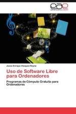 USO de Software Libre Para Ordenadores:  Tres Miradas