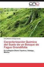 Caracterizacion Quimica del Suelo de Un Bosque de Fagus Grandifolia:  Tecnicas Participativas Para Su Mejora