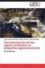 Caracterizacion de Las Aguas Residuales En Pequenas Aglomeraciones:  La Experiencia de Brasil y Cuba
