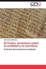 El Fedro, Tensiones Entre La Oralidad y La Escritura