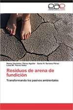 Residuos de Arena de Fundicion