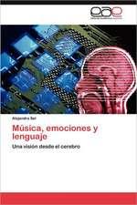 Musica, Emociones y Lenguaje:  Una Propuesta Didactica