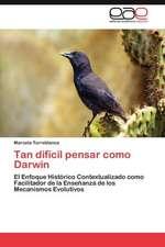 Tan Dificil Pensar Como Darwin:  La Transexualidad