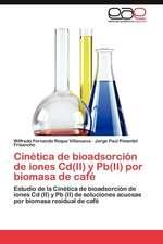 Cinetica de Bioadsorcion de Iones CD(II) y PB(II) Por Biomasa de Cafe:  Alumnos Con Necesidades Educativas Especiales