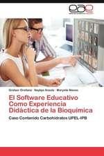 El Software Educativo Como Experiencia Didactica de La Bioquimica:  Anesthsom