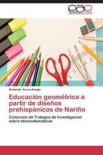 Educación geométrica a partir de diseños prehispánicos de Nariño