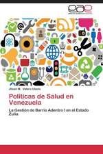 Políticas de Salud en Venezuela