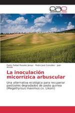 La Inoculacion Micorrizica Arbuscular