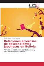Relaciones Amorosas de Descendientes Japoneses En Bolivia