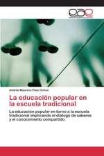 La Educacion Popular En La Escuela Tradicional