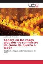 Sonora En Las Redes Globales de Suministro de Carne de Puerco a Japon