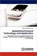 MobileIPv6: Protocol Technology and Application