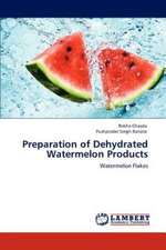 Preparation of Dehydrated Watermelon Products