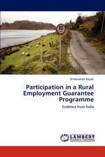 Participation in a Rural Employment Guarantee Programme