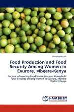 Food Production and Food Security Among Women in Evurore, Mbeere-Kenya
